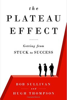 Bob Sullivan's 'The Plateau Effect'